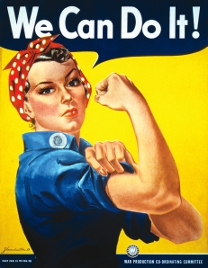 """Rosie the Riveter"", ""We Can Do It!"""